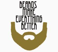 Beards Make Everything Better Baby Tee