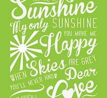You are my sunshine by mishiko
