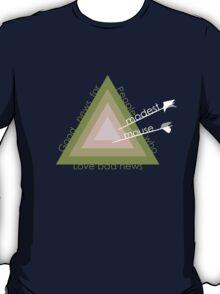 Good News For People Who Love Bad News T-Shirt
