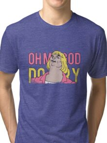 Vintage Look He-Man OH MY GOD DO I TRY Tri-blend T-Shirt