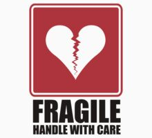 FRAGILE HEART by fredonrope