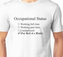 Occupation: Butler Unisex T-Shirt