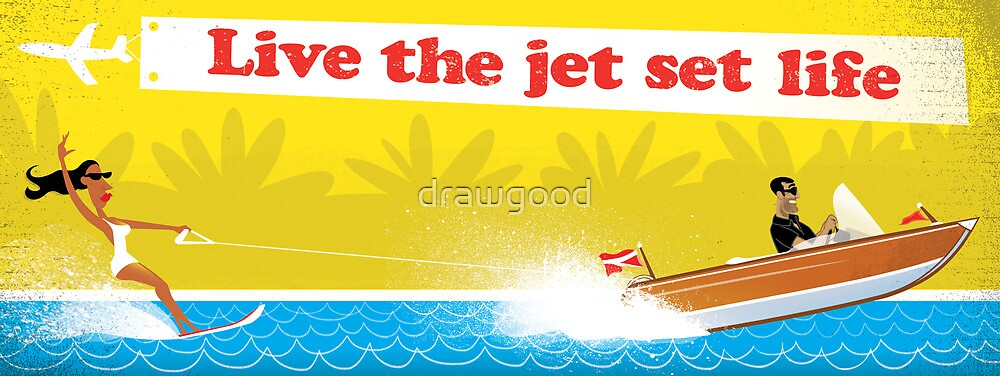Live The Jet Set Life by drawgood