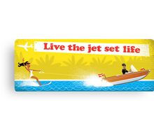 Live The Jet Set Life Canvas Print