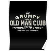 Grumpy Old Man Club T-Shirt Poster