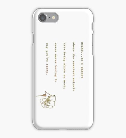 never have to say you're sorry iPhone Case/Skin