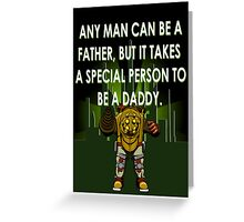Daddy Greeting Card