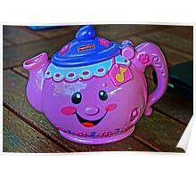 I'm a Tea Pot Short and Stout Poster