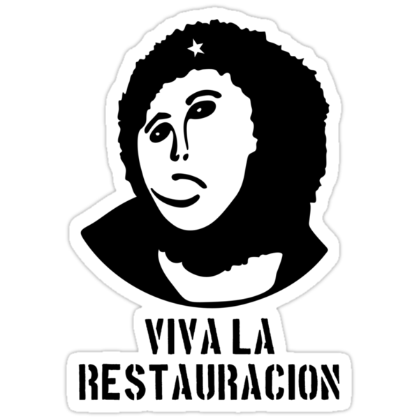 ¡Viva La Restauracion! by merrypranxter
