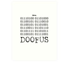 There is No Key, Doofus Art Print