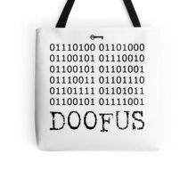 There is No Key, Doofus Tote Bag