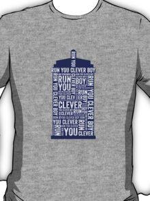 Run you clever boy T-Shirt