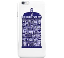 Run you clever boy iPhone Case/Skin