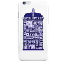 Run you clever boy iPhone Case/Skin