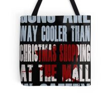 Guns Are Cool - The Mall Tote Bag