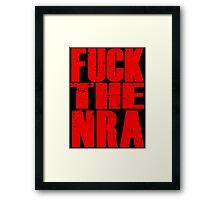 Fuck The NRA Framed Print
