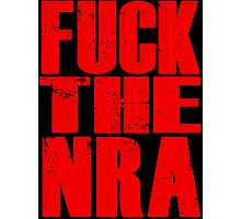 Fuck The NRA Photographic Print