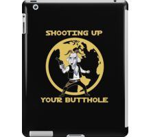 Shooting Up Your Butthole iPad Case/Skin