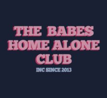 The Babes Home Alone Club by ShayleeActually