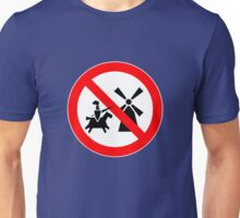 Tilting At Windmills Prohibited Unisex T-Shirt