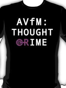 AVfM: Thought Crime T-Shirt