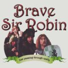 Brave Sir Robin 2 by idaspark