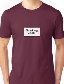 Smoking Chills Unisex T-Shirt