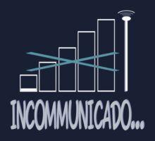 Incommunicado. No bars, no signal. One Piece - Short Sleeve
