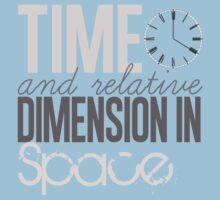 Time And Relative Dimension In Space by photostonovels