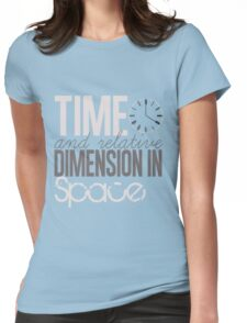 Time And Relative Dimension In Space Womens Fitted T-Shirt