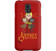 Joffrey Loves Kittens Samsung Galaxy Case/Skin