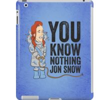 You Know Nothing... iPad Case/Skin