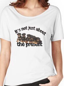 It's Not Just About The Present Rottweiler Christmas Message Women's Relaxed Fit T-Shirt