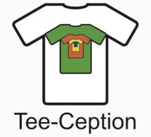 Tee-Ception by slkr1996