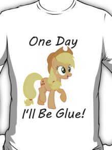 "Apple Jack ""One Day Ill Be Glue:  T-Shirt"
