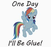 "Rainbow Dash ""One Day Ill Be Glue""  by slkr1996"