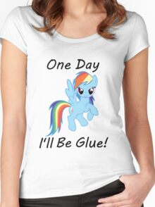 """Rainbow Dash """"One Day Ill Be Glue""""  Women's Fitted Scoop T-Shirt"""