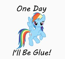 "Rainbow Dash ""One Day Ill Be Glue""  Unisex T-Shirt"