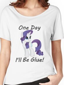 "Rarity ""One Day Ill Be Glue"" Women's Relaxed Fit T-Shirt"