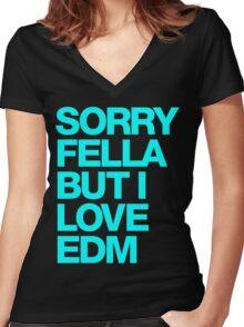 Sorry Fella But I Love EDM (cyan) Women's Fitted V-Neck T-Shirt
