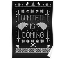 ugly christmas sweater - Winter is coming sweatshirt-thrones sweatshirt Poster