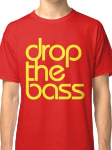 Drop The Bass (bright yellow) Classic T-Shirt
