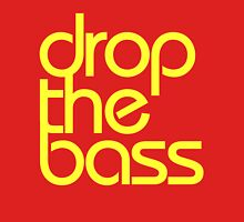 Drop The Bass (bright yellow) Womens Fitted T-Shirt