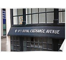 No 1 Royal Exchange Avenue Wall sign Poster