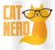 CAT NERD (professional vet or self-proclaimed expert on cats!) Poster