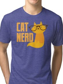 CAT NERD (professional vet or self-proclaimed expert on cats!) Tri-blend T-Shirt