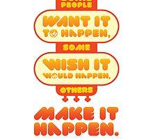 Macho Typographic Quote #5 by Dic-Syen