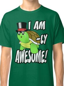 I Am Turtle-Ly Awesome! Classic T-Shirt