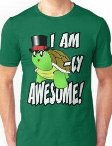 I Am Turtle-Ly Awesome! Unisex T-Shirt