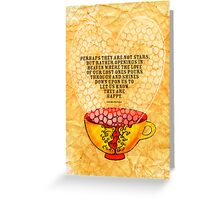 What my Coffee says to me -  January 6th, 2013 Greeting Card
